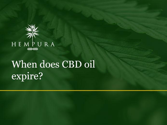 when-does-cbd-oil-expire